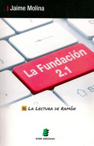 La Fundación 2.1 de Jaime Molina