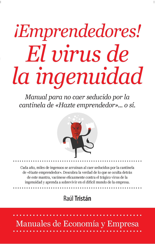 ¡Emprendedores! El virus de la ingenuidad